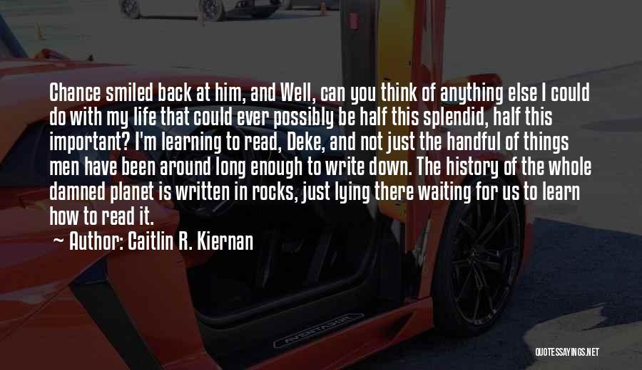 Him Lying Quotes By Caitlin R. Kiernan