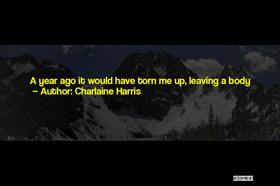 Him Lying Quotes By Charlaine Harris