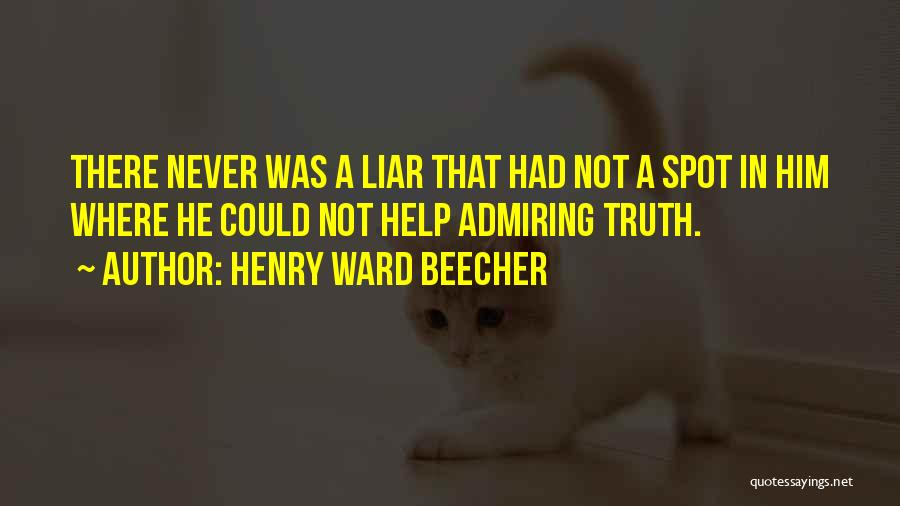 Him Lying Quotes By Henry Ward Beecher