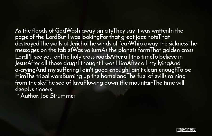 Him Lying Quotes By Joe Strummer