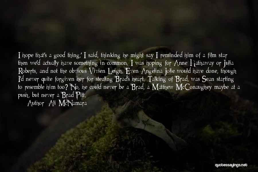 Him Stealing My Heart Quotes By Ali McNamara