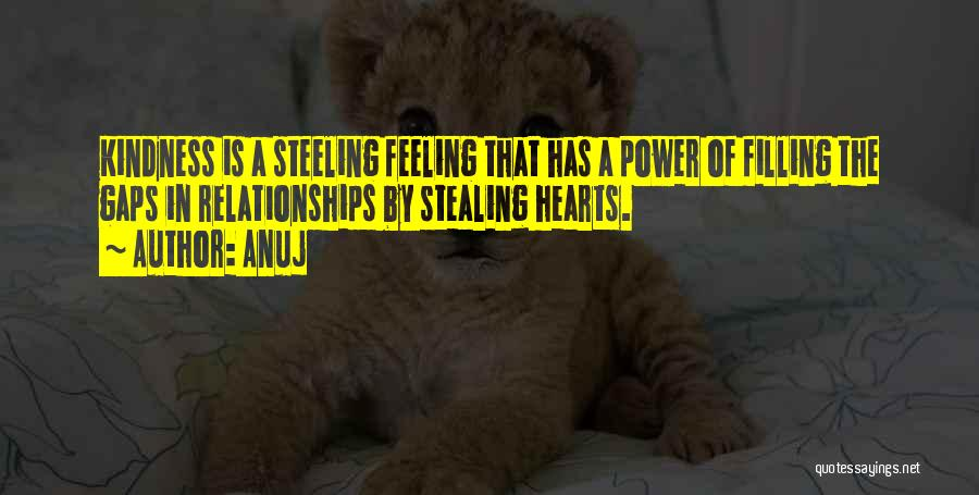 Him Stealing My Heart Quotes By Anuj