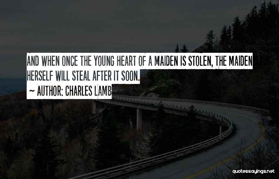 Him Stealing My Heart Quotes By Charles Lamb