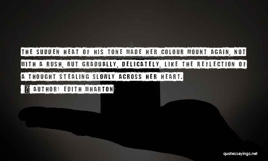 Him Stealing My Heart Quotes By Edith Wharton