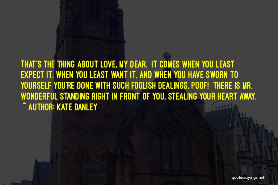 Him Stealing My Heart Quotes By Kate Danley