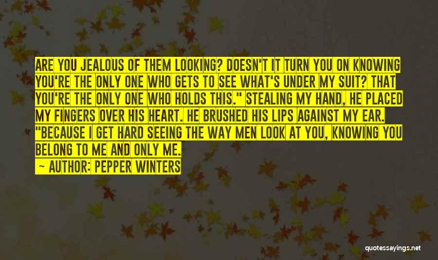 Him Stealing My Heart Quotes By Pepper Winters