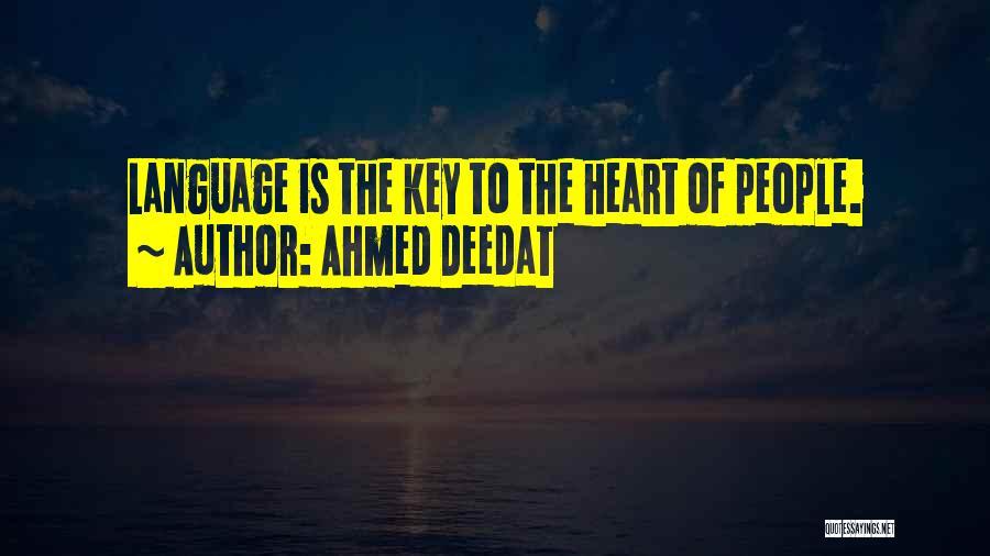 Hindu Muslim Love Quotes By Ahmed Deedat