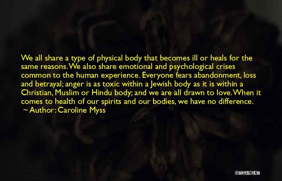 Hindu Muslim Love Quotes By Caroline Myss