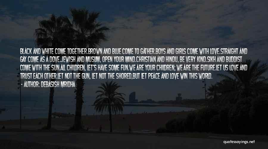 Hindu Muslim Love Quotes By Debasish Mridha
