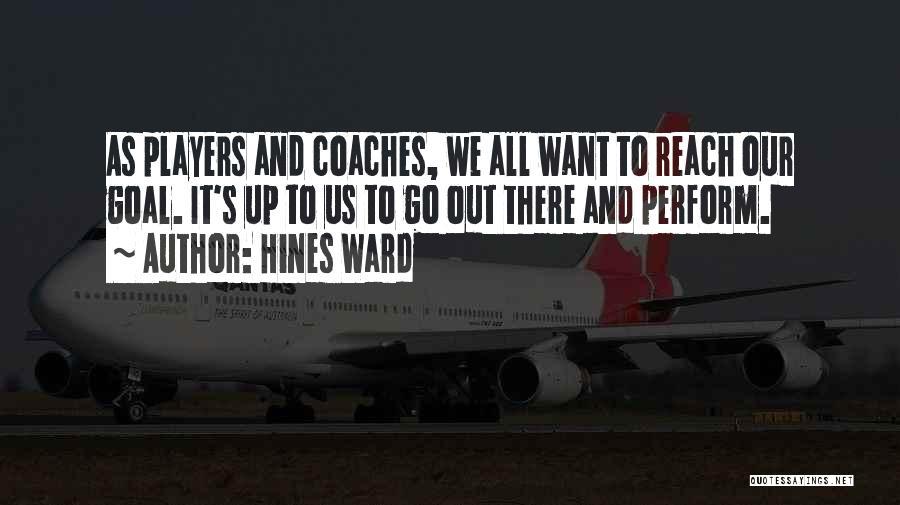 Hines Ward Quotes 1824279