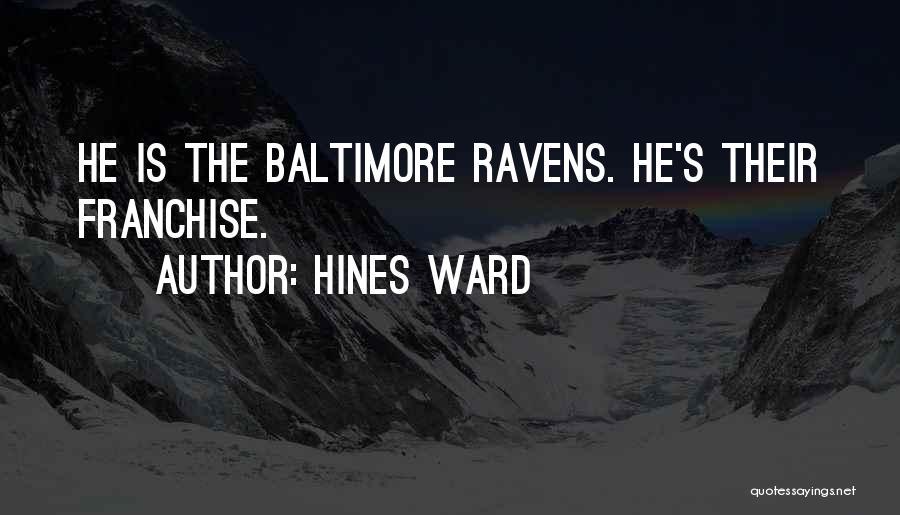 Hines Ward Quotes 2038197