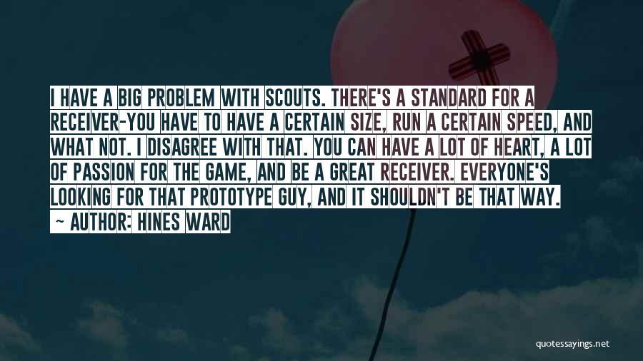 Hines Ward Quotes 2229127