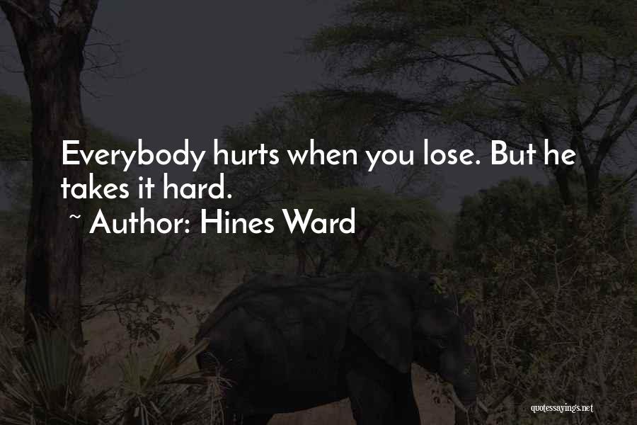 Hines Ward Quotes 620853