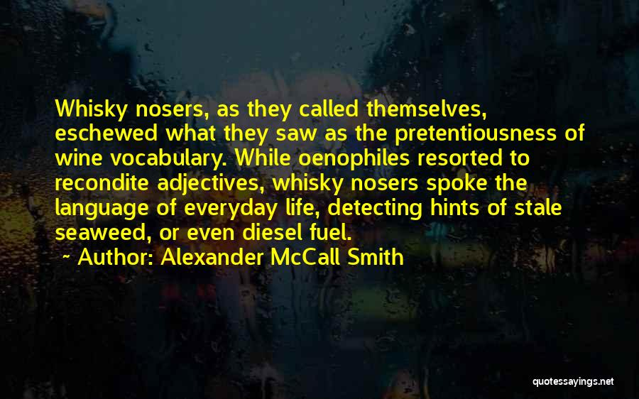 Hints Of Life Quotes By Alexander McCall Smith