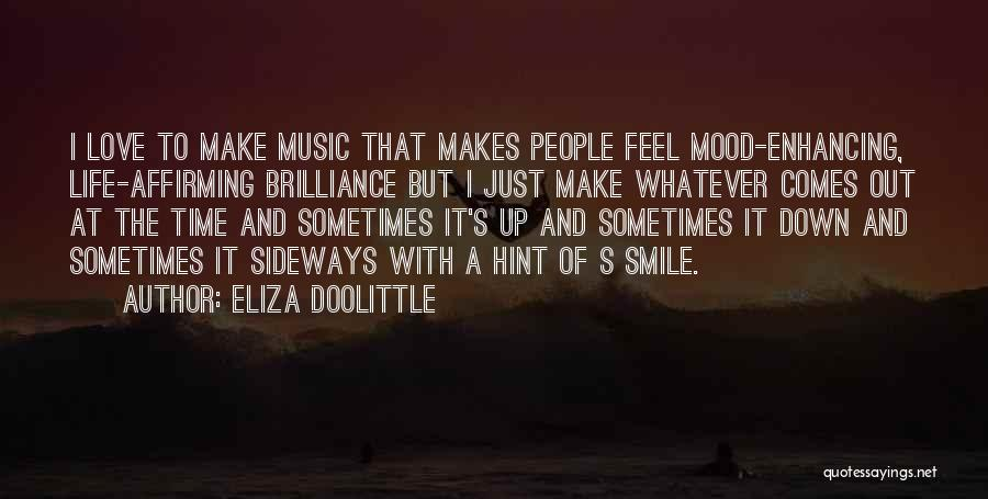 Hints Of Life Quotes By Eliza Doolittle