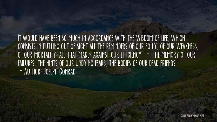 Hints Of Life Quotes By Joseph Conrad