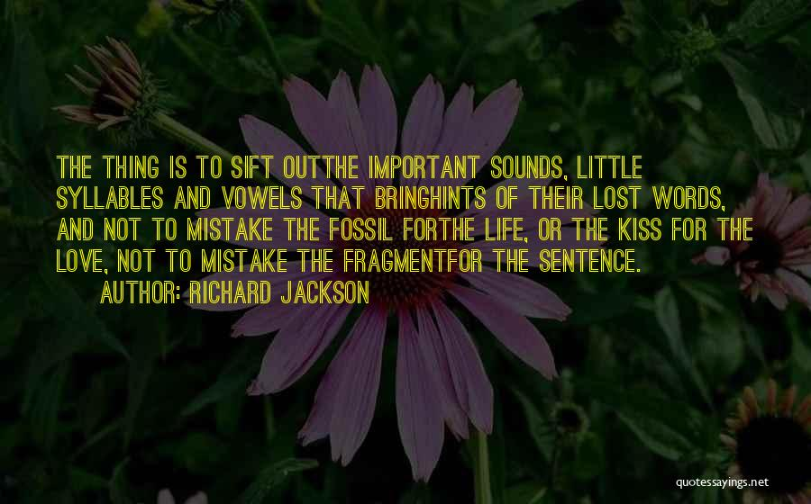 Hints Of Life Quotes By Richard Jackson