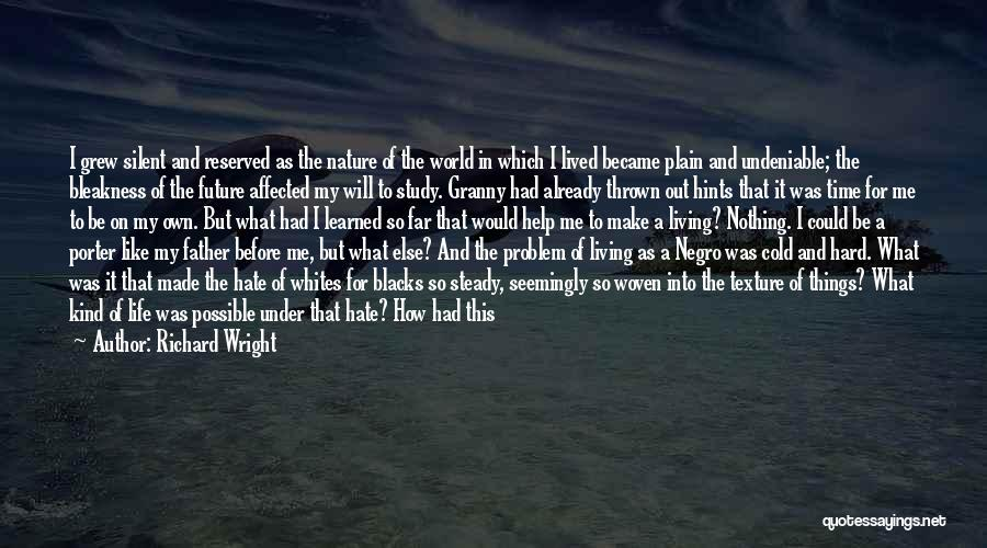 Hints Of Life Quotes By Richard Wright