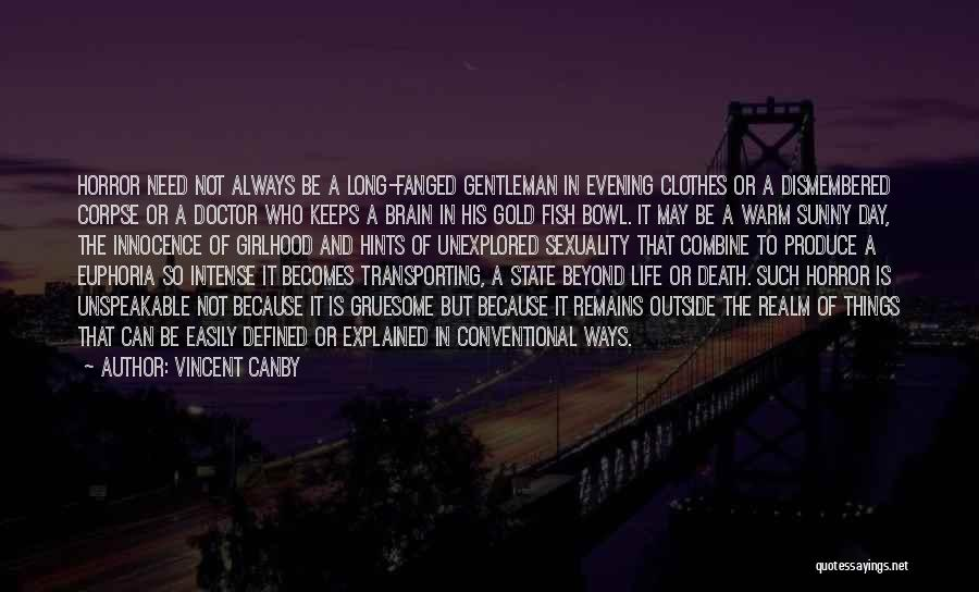 Hints Of Life Quotes By Vincent Canby