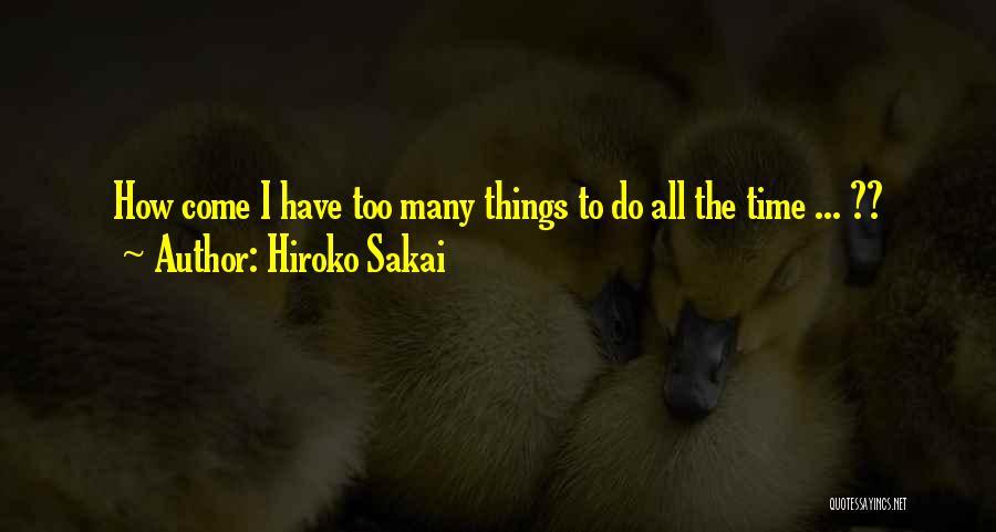 Hiroko Sakai Quotes 1065763