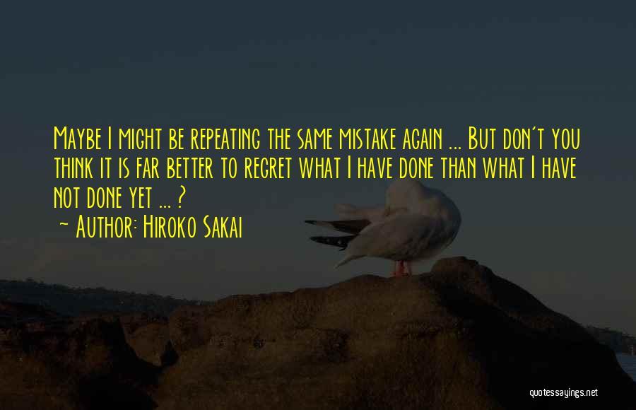 Hiroko Sakai Quotes 1956329