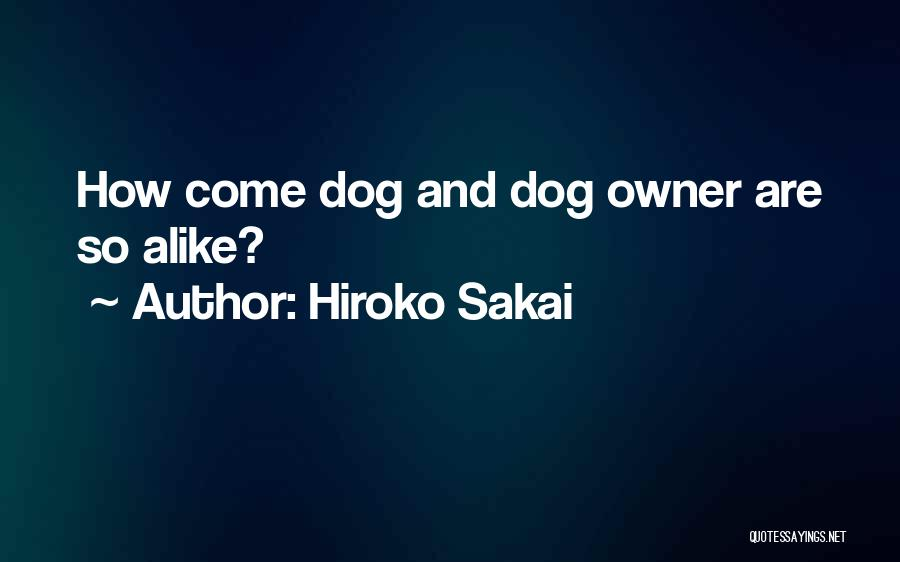 Hiroko Sakai Quotes 707862