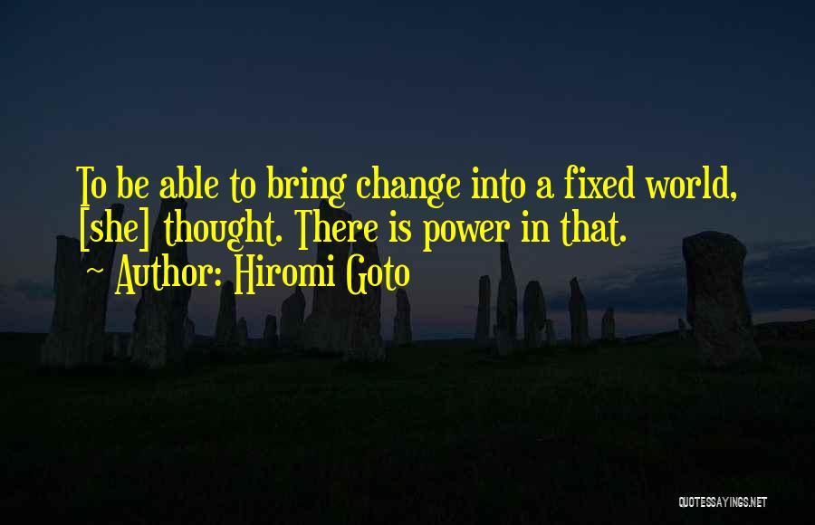 Hiromi Goto Quotes 672830