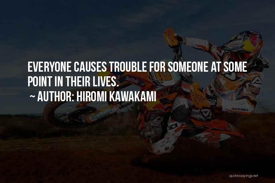 Hiromi Kawakami Quotes 1012398