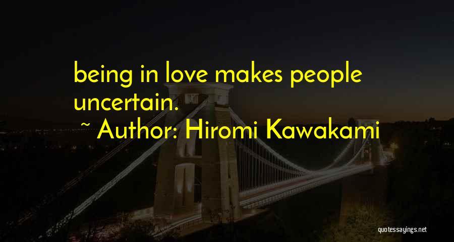Hiromi Kawakami Quotes 1462085