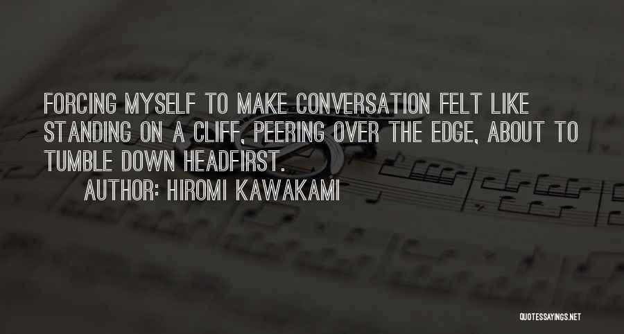 Hiromi Kawakami Quotes 1608558