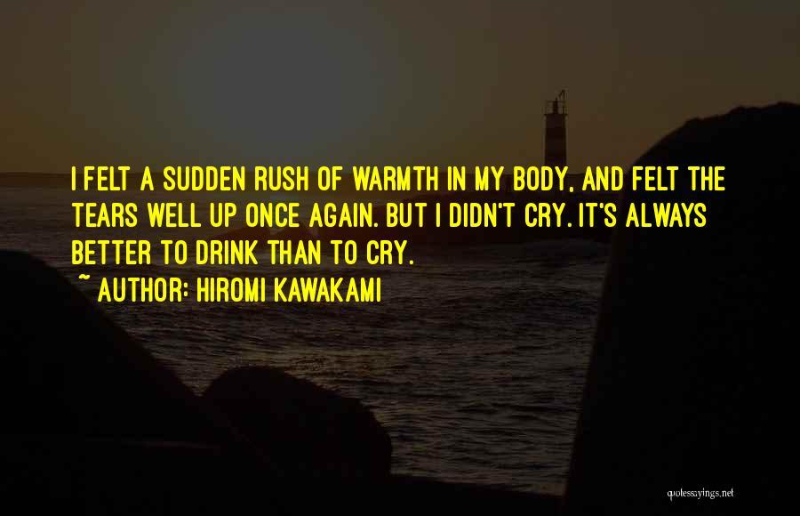 Hiromi Kawakami Quotes 1684445