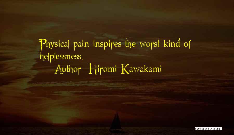 Hiromi Kawakami Quotes 2158111