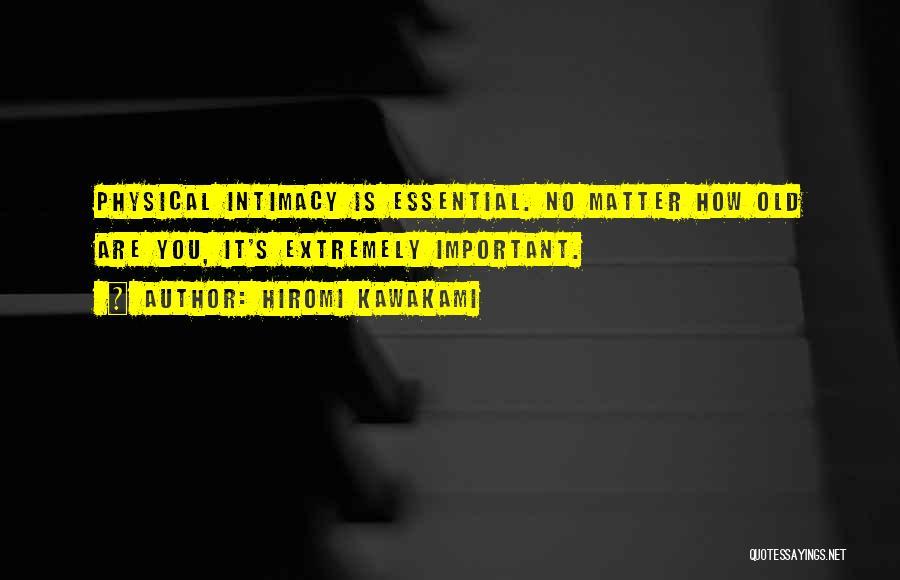 Hiromi Kawakami Quotes 830785