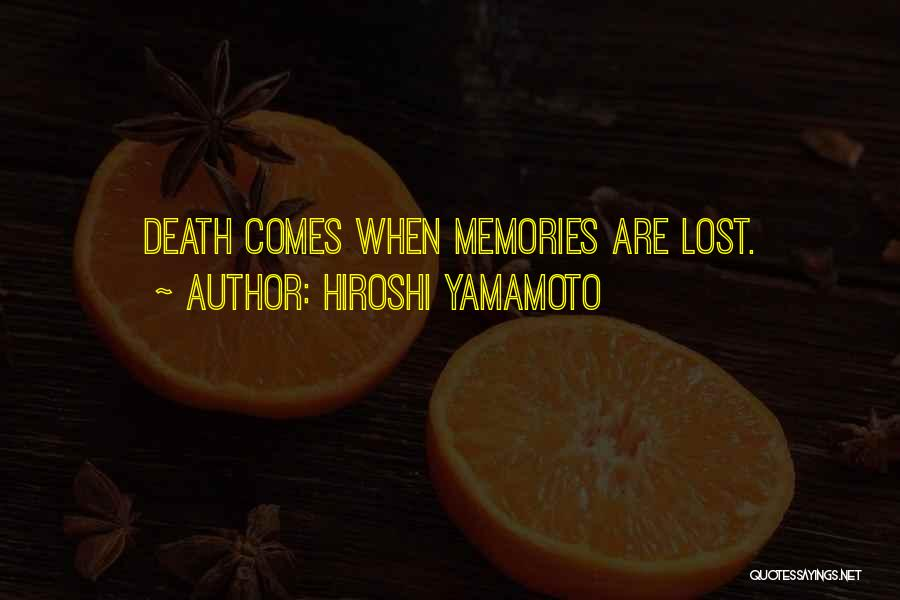 Hiroshi Yamamoto Quotes 111584