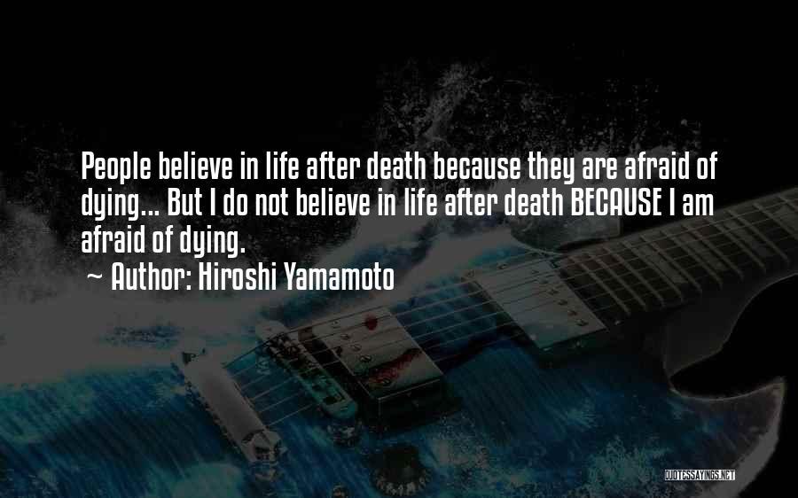 Hiroshi Yamamoto Quotes 1129449