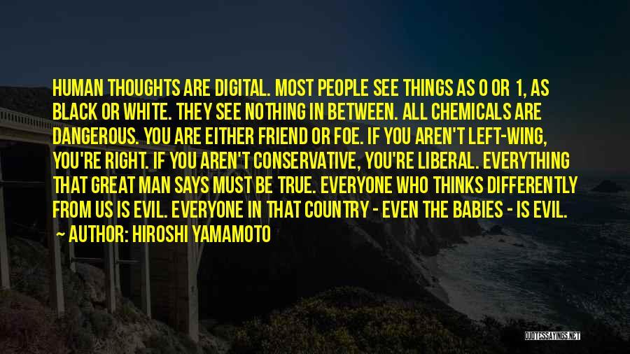 Hiroshi Yamamoto Quotes 1404452