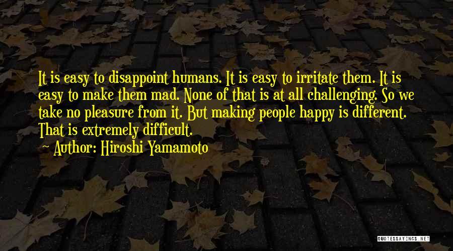 Hiroshi Yamamoto Quotes 1541230