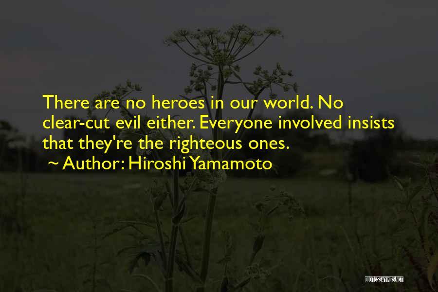 Hiroshi Yamamoto Quotes 2166468