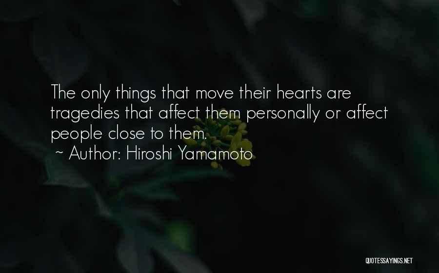 Hiroshi Yamamoto Quotes 2171865