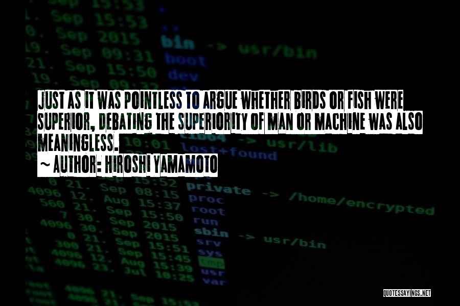 Hiroshi Yamamoto Quotes 534147