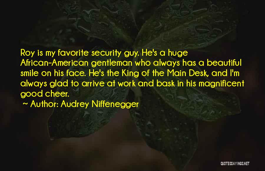 His Beautiful Smile Quotes By Audrey Niffenegger