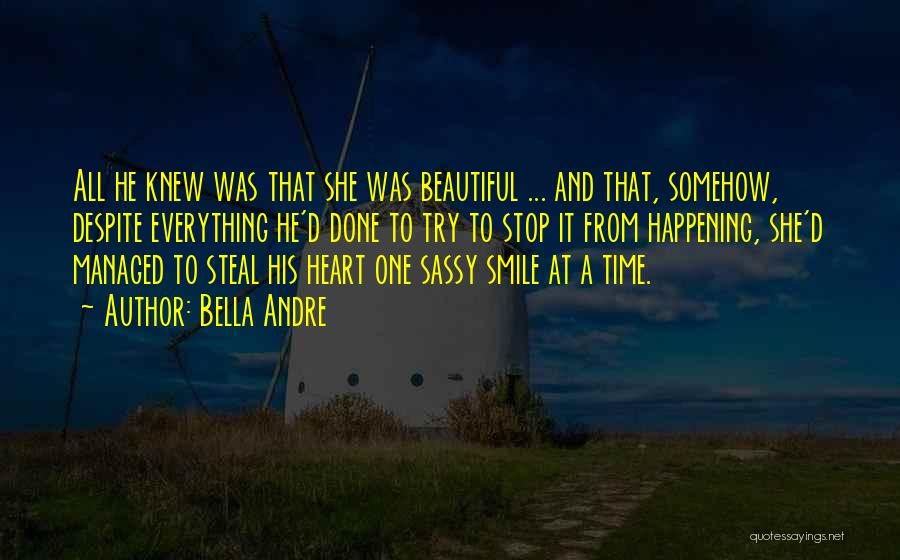 His Beautiful Smile Quotes By Bella Andre