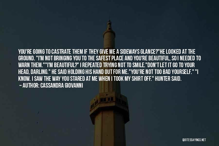 His Beautiful Smile Quotes By Cassandra Giovanni