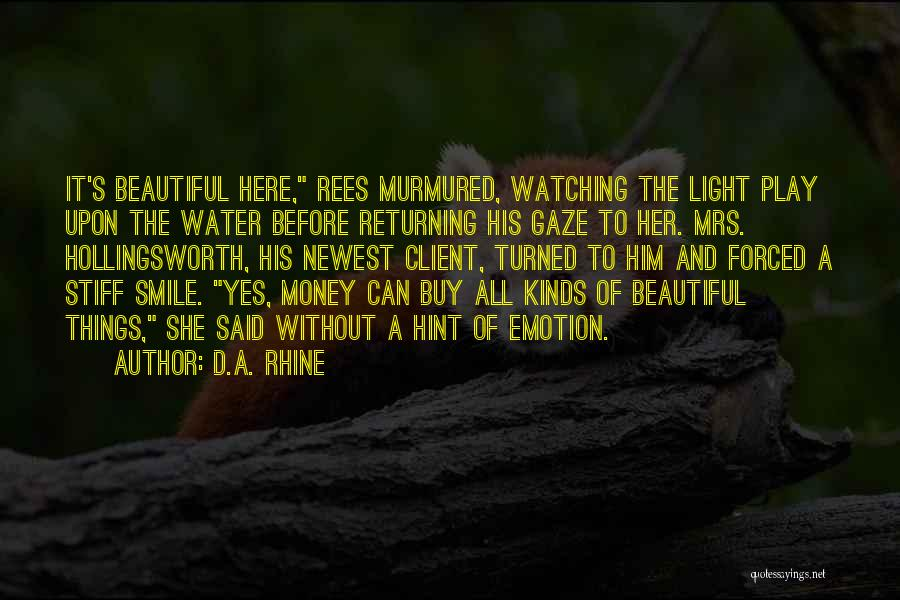 His Beautiful Smile Quotes By D.A. Rhine