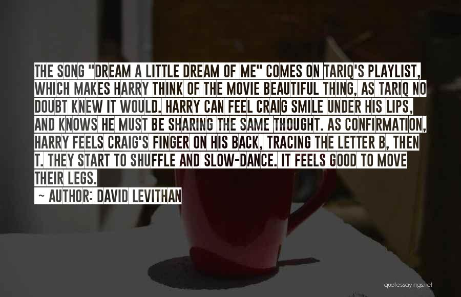 His Beautiful Smile Quotes By David Levithan