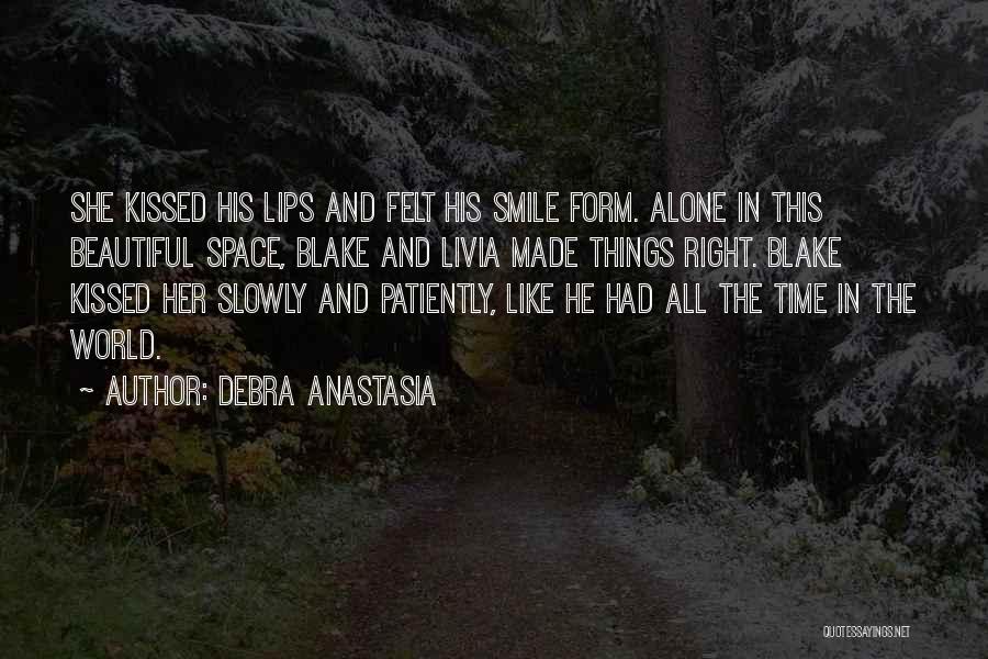 His Beautiful Smile Quotes By Debra Anastasia