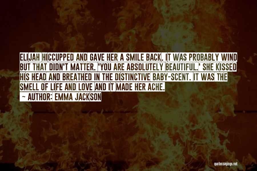 His Beautiful Smile Quotes By Emma Jackson