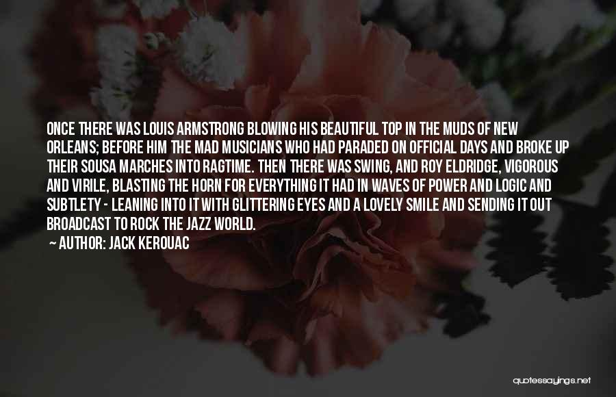 His Beautiful Smile Quotes By Jack Kerouac