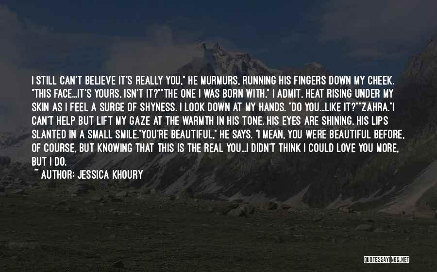 His Beautiful Smile Quotes By Jessica Khoury