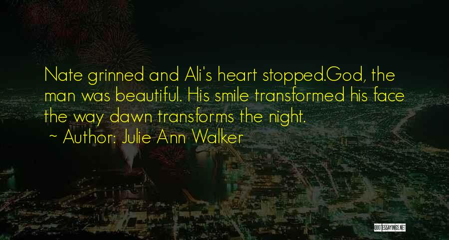 His Beautiful Smile Quotes By Julie Ann Walker